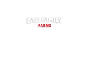 Ball Family Farms