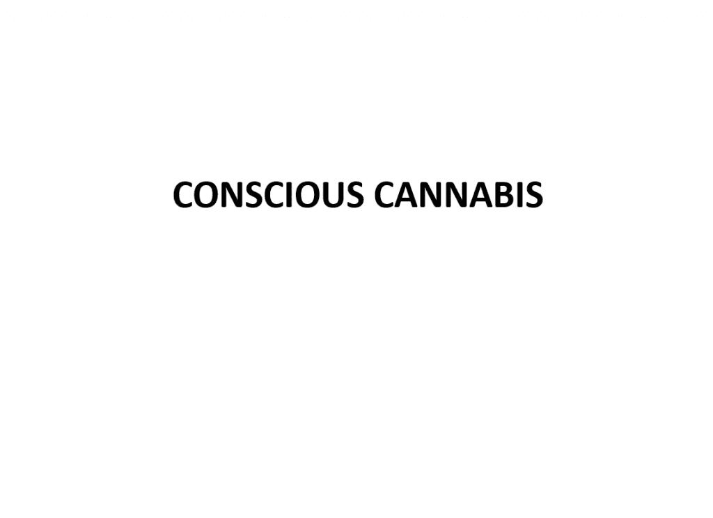 Conscious cannabis