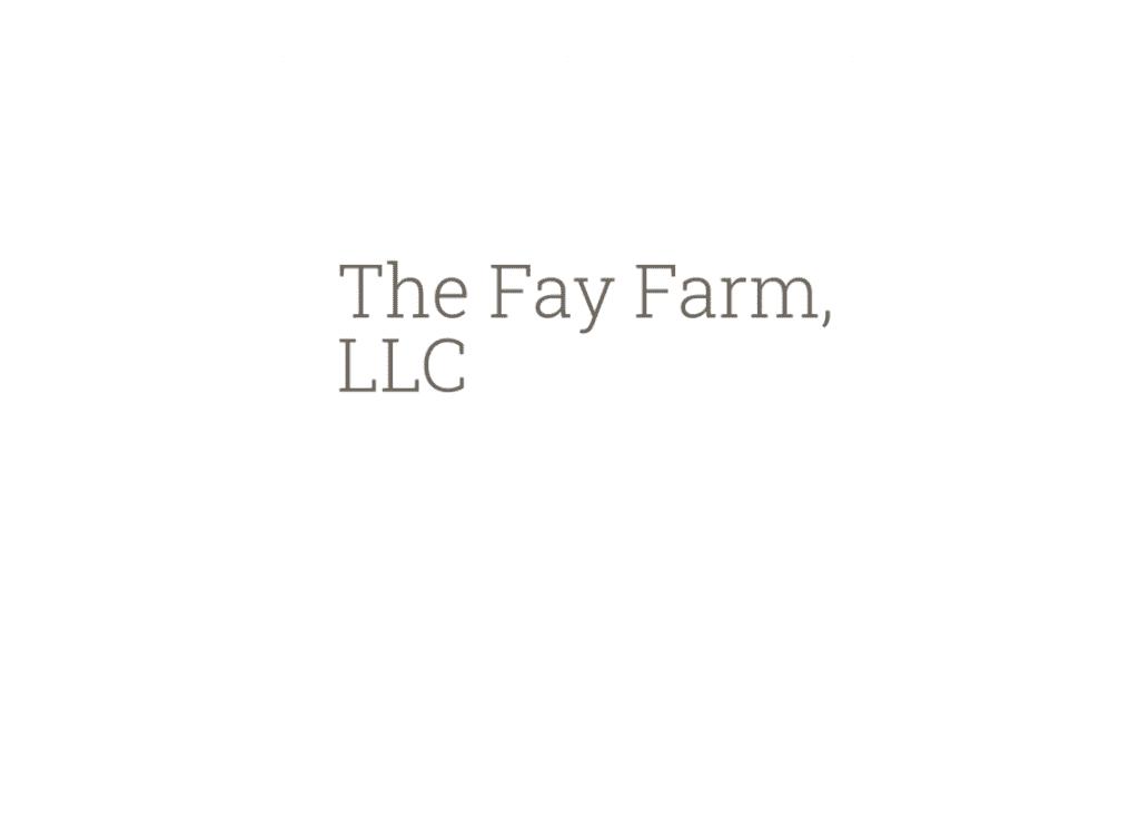 The Fay Farm