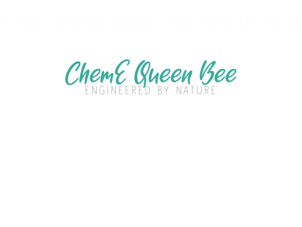 ChemE Queen Bee