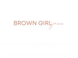 Brown Girl Jane