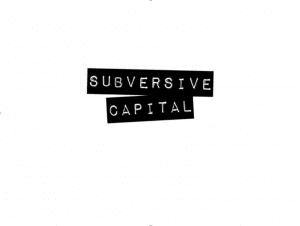 Subversive Capital1